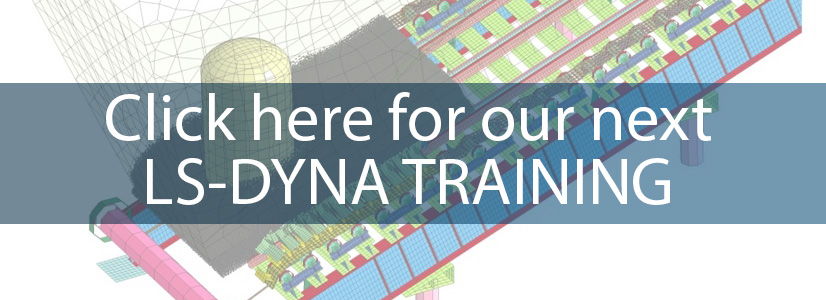 Our next LS-DYNA training session