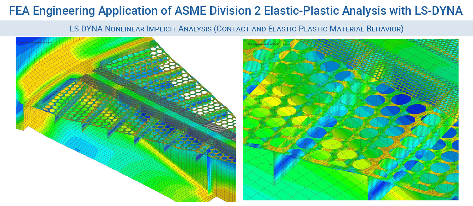 LS-DYNA Consulting Services - FEA Engineering Application of ASME Section VIII Division 2