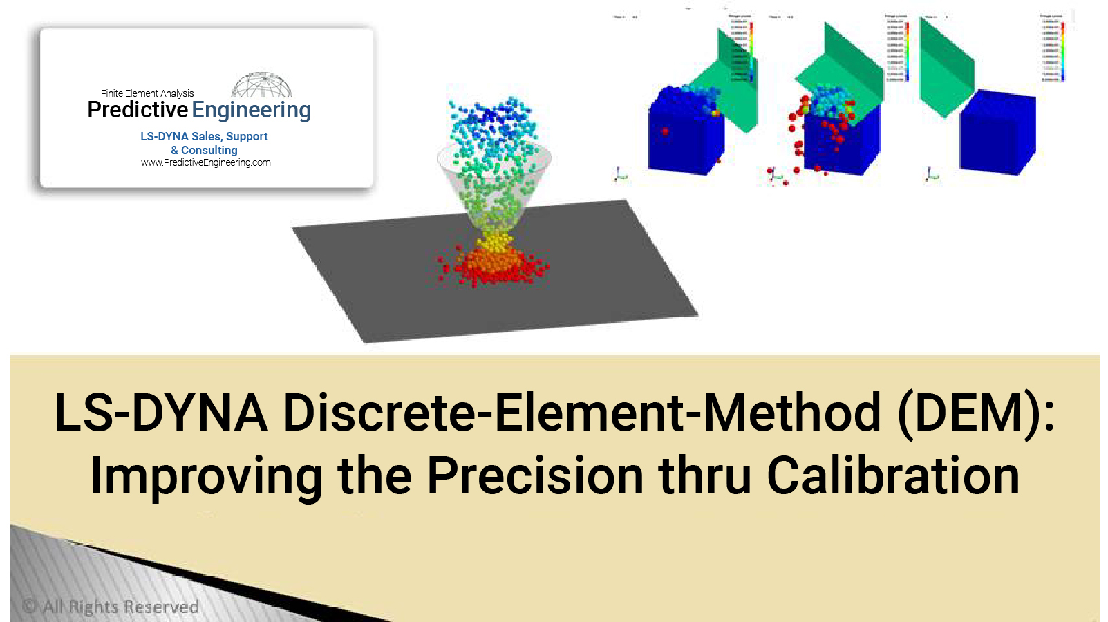 Predictive Engineering LS-DYNA White Paper - Improving the Precision of DEM Analysis - LS-DYNA Consulting Services